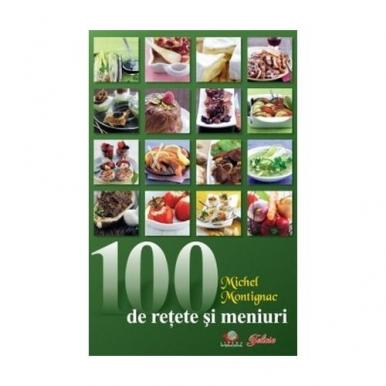 100 DE  RETETE SI MENIURI